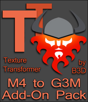M4 to G3M Add-on Pack for Texture Tranformer